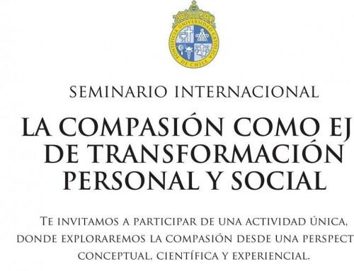 Seminario UC – La compasión como eje de transformación social [vídeo]