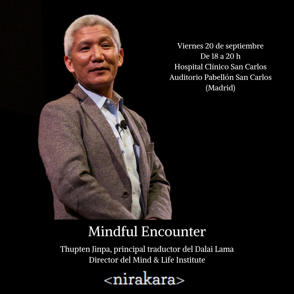Madrid - Mindful encounter con Thupten Jinpa @ Auditorio del Pabellón San Carlos Hospital Clínico San Carlos